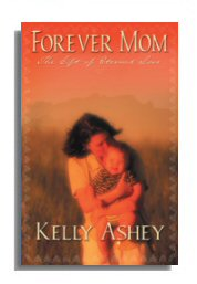 Washington Publishers - Forever Mom by Kelly Ashey