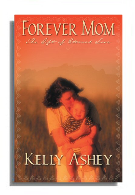 Forever Mom by Kelly Ashey